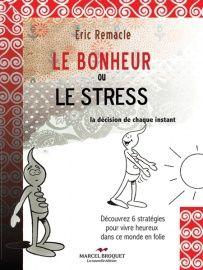 Bonheur ou Stress